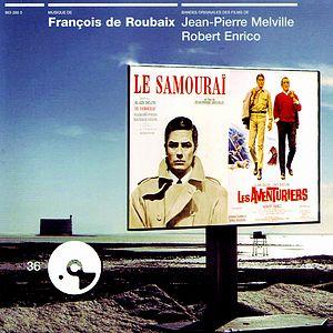 Саундтрек/Soundtrack Le samouraï, Les aventuriers | François de Roubaix (1967) Самурай, Искатели приключений | Франсуа Де Рубэ
