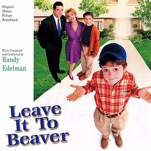 Саундтрек/Soundtrack Leave It to Beaver | Randy Edelman (1997) Проделки Бивера | Рэнди Эдельман