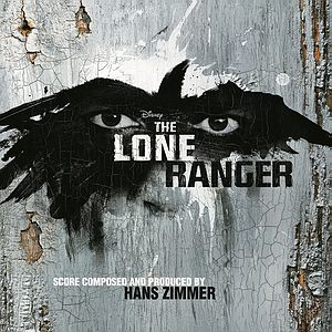 Саундтрек/Soundtrack Lone Ranger, The | Hans Zimmer (2013)