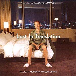 Саундтрек/Soundtrack Lost in Translation