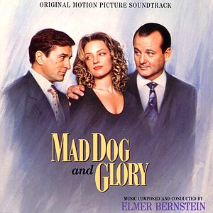 Саундтрек/Soundtrack Mad Dog And Glory