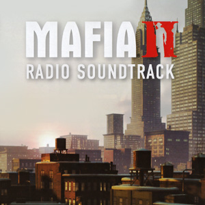 Mafia 2 Radio Soundtrack