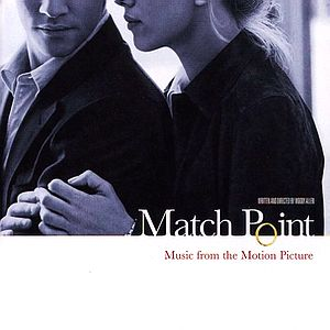 Саундтрек/Soundtrack Match Point (2005) Матч пойнт