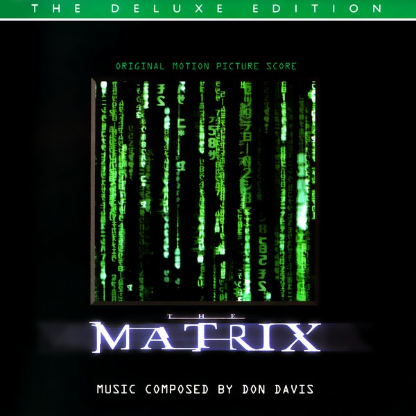 Score | Matrix, The (The Deluxe Edition) | Don Davis (1999) Музыка из фильма | Матрица (The Deluxe Edition) | Дон Дэвис