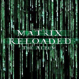 Саундтрек к Matrix Reloaded