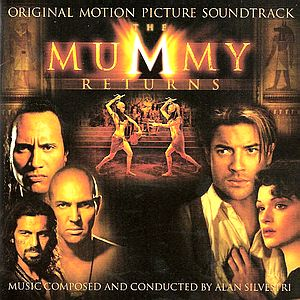 Саундтрек/Soundtrack The Mummy Returns