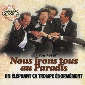 Саундтрек/Soundtrack Un éléphant ça trompe énormément, Nous irons tous au paradis | Vladimir Cosma (1976, 1977)  И слоны бывают неверны, Мы все отправимся в рай, Владимир Косма