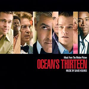 Саундтрек/Soundtrack Ocean's Thirteen (Ocean's 13)