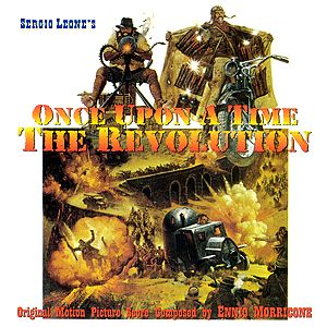 Саундтрек/Soundtrack Once Upon a Time... the Revolution (A Fistful of Dynamite) (Duck, You Sucker) (Giù la testa) [Expanded Bootleg]  За пригоршню динамита | Эннио Морриконе
