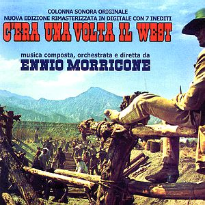 Саундтрек/Soundtrack Once Upon a Time in the West Expanded edition, digitally remastered