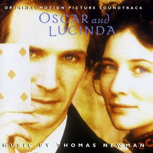 Саундтрек/Soundtrack Oscar and Lucinda | Thomas Newman (1997) Оскар и Люсинда