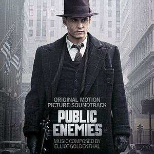 Саундтрек/Soundtrack Public Enemies | Elliot Goldenthal (2009)  Саундтрек | Джонни Д. | Эллиот Голдентал