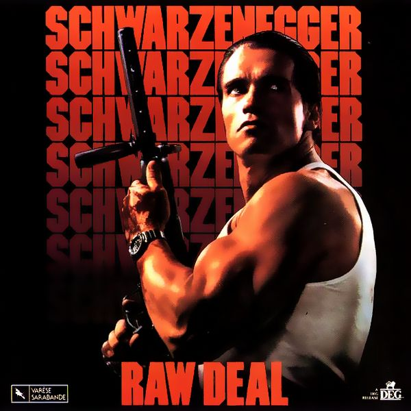 Саундтрек/Soundtrack Raw Deal | Albhy Galuten, Tom Bähler, Chris Boardman (1986) Без компромиссов | Элби Галютен, Том Балер, Крис Бордман