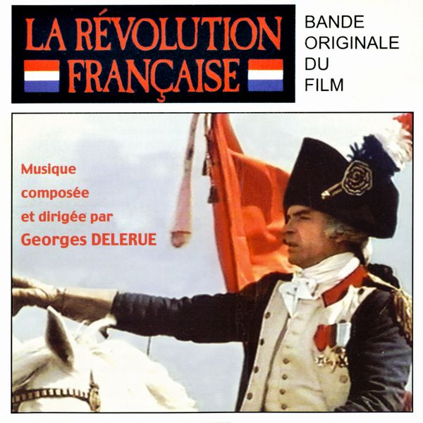 Саундтрек/Soundtrack revolution francaise french revolution georges delerue 1989 Французская революция Жорж Делерю