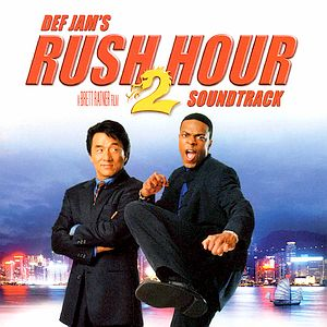 Саундтрек/Soundtrack  Rush Hour 2 (2001) Час Пик 2