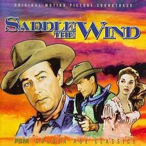 Саундтрек/Soundtrack Saddle the Wind | Elmer Bernstein, Jeff Alexander (1958) Оседлай ветер | Элмер Бернстайн, Джефф Александр
