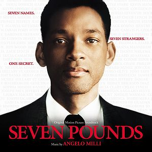 Саундтрек/Soundtrack Seven Pounds | Angelo Milli (2008) Семь жизней | Анжело Милли