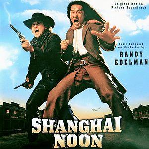 Саундтрек/Soundtrack Shanghai Noon | Randy Edelman (2000) Шанхайский полдень | Рэнди Эдельман