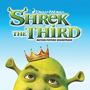 Саундтрек/Soundtrack Shrek The Third