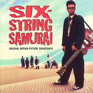 Саундтрек/Soundtrack Six-String Samurai