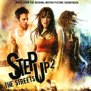 Саундтрек/Soundtrack Step Up 2: The Streets