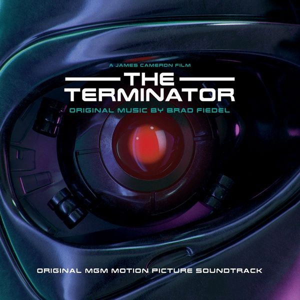 Саундтрек/Soundtrack Terminator, The  [Remastered] | Brad Fiedel (1984) Терминатор | Брэд Фидел