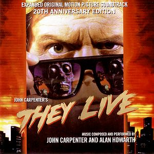 Саундтрек/Soundtrack They Live   John Carpenter, Alan Howarth (1988) Чужие среди нас   Джон Карпентер, Алан Ховарт