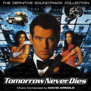 Саундтрек/Soundtrack Tomorrow Never Dies (unofficial) (James Bond 007) | David Arnold (1997) Завтра не умрет никогда (Джеймс Бонд 007)