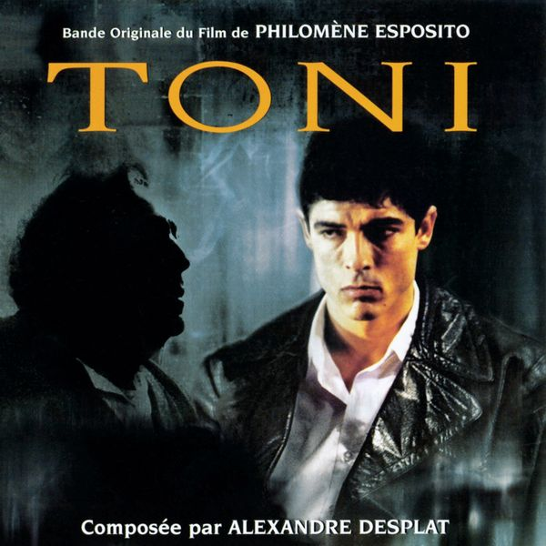 Саундтрек/Soundtrack Soundtrack | Toni | Alexandre Desplat (1999)   Тони | Александр Деспла