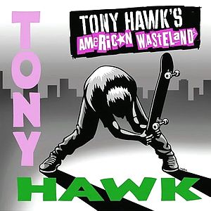 Саундтрек/Soundtrack Tony Hawk's American Wasteland