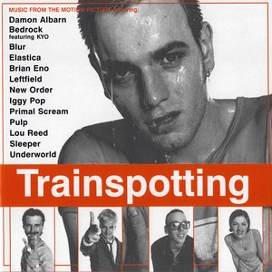 Саундтрек/Soundtrack Trainspotting (1996) На игле