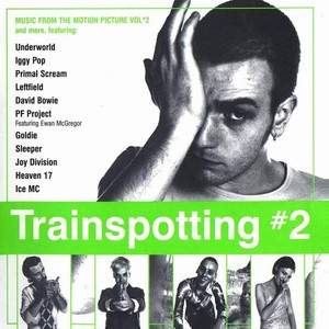 Саундтрек/Soundtrack Trainspotting (1996) На игле
