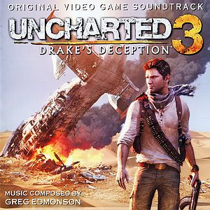 Саундтрек/Soundtrack Uncharted 3: Drake's Deception | Greg Edmonson, Azam Ali, Clint Bajakian | Uncharted 3: Иллюзии Дрейка