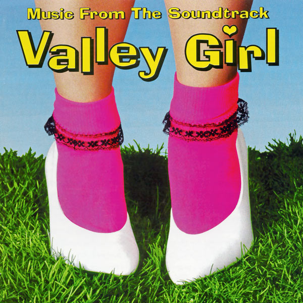 Саундтрек/Soundtrack Valley Girl | Various Artists (1983)