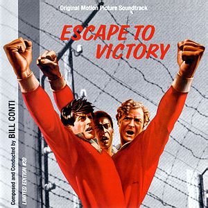 Саундтрек/Soundtrack Victory (aka Escape to victory) | Bill Conti (1981) Победа