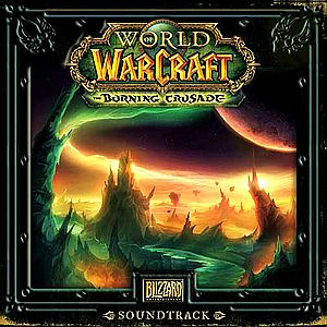 Саундтрек к World Of Warcraft: The Burning Crusade