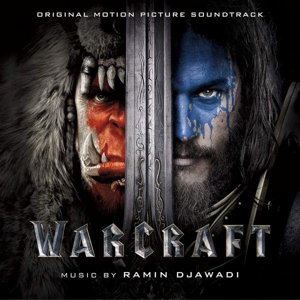 Саундтрек/Soundtrack  Warcraft | Ramin Djawadi (2016) Варкрафт | Рамин Джавади