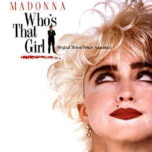 Саундтрек/Soundtrack Who's That Girl