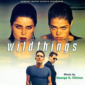 Саундтрек/Soundtrack Wild Things | George S. Clinton (1998) Дикость | Джордж С. Клинтон