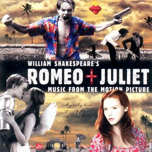 Саундтрек/Soundtrack William Shakespeare's Romeo + Juliet (1996) Ромео + Джульетта