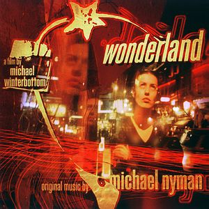 Саундтрек/Soundtrack Wonderland | Michael Nyman (1999)  Чудесная страна | Майкл Найман