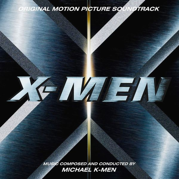 Саундтрек/Soundtrack Michael Kamen (2000) Майкл Кэймен | Люди Икс