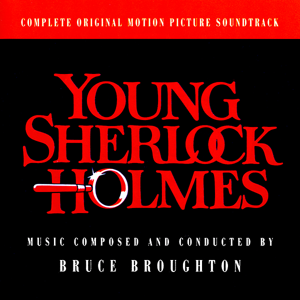 Саундтрек/Soundtrack Young Sherlock Holmes (Intrada limited promo) | Bruce Broughton (1985) Молодой Шерлок Холмс (Ограниченное промо-издание) | Брюс Бротон