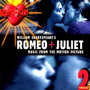 Саундтрек/Soundtrack Romeo + Juliet