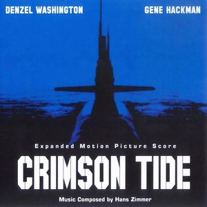 Саундтрек/Soundtrack Crimson Tide | Hans Zimmer (1995) Багровый прилив | Ганс Цимер (1995)