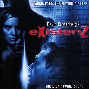Саундтрек/Soundtrack eXistenZ | Howard Shore (1999) Экзистенция | Говард Шор