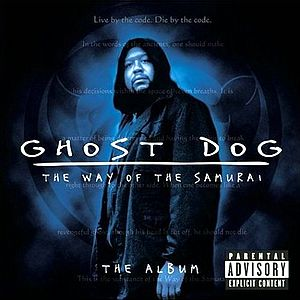 Саундтрек к Ghost Dog - The Way Of The Samurai