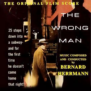 Саундтрек/Soundtrack Wrong Man, The | Bernard Herrmann (1956) Не тот человек | Бернард Херрманн