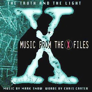 Саундтрек Truth And The Light - Music From The X-Files