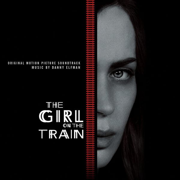 Саундтрек/Soundtrack Girl on the Train | Danny Elfman (2016) Девушка в поезде | Лало Шифрин
